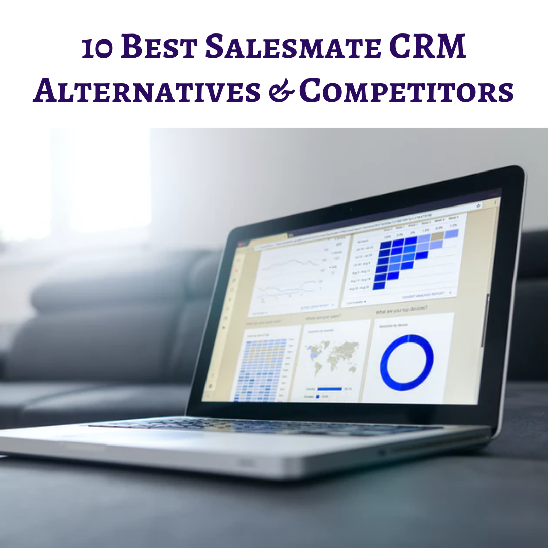 10 Best Salesmate CRM Alternatives & Competitors