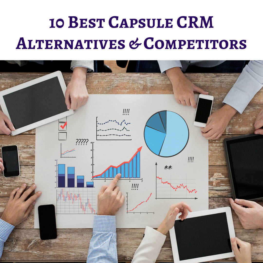 10 Best Capsule CRM Alternatives & Competitors