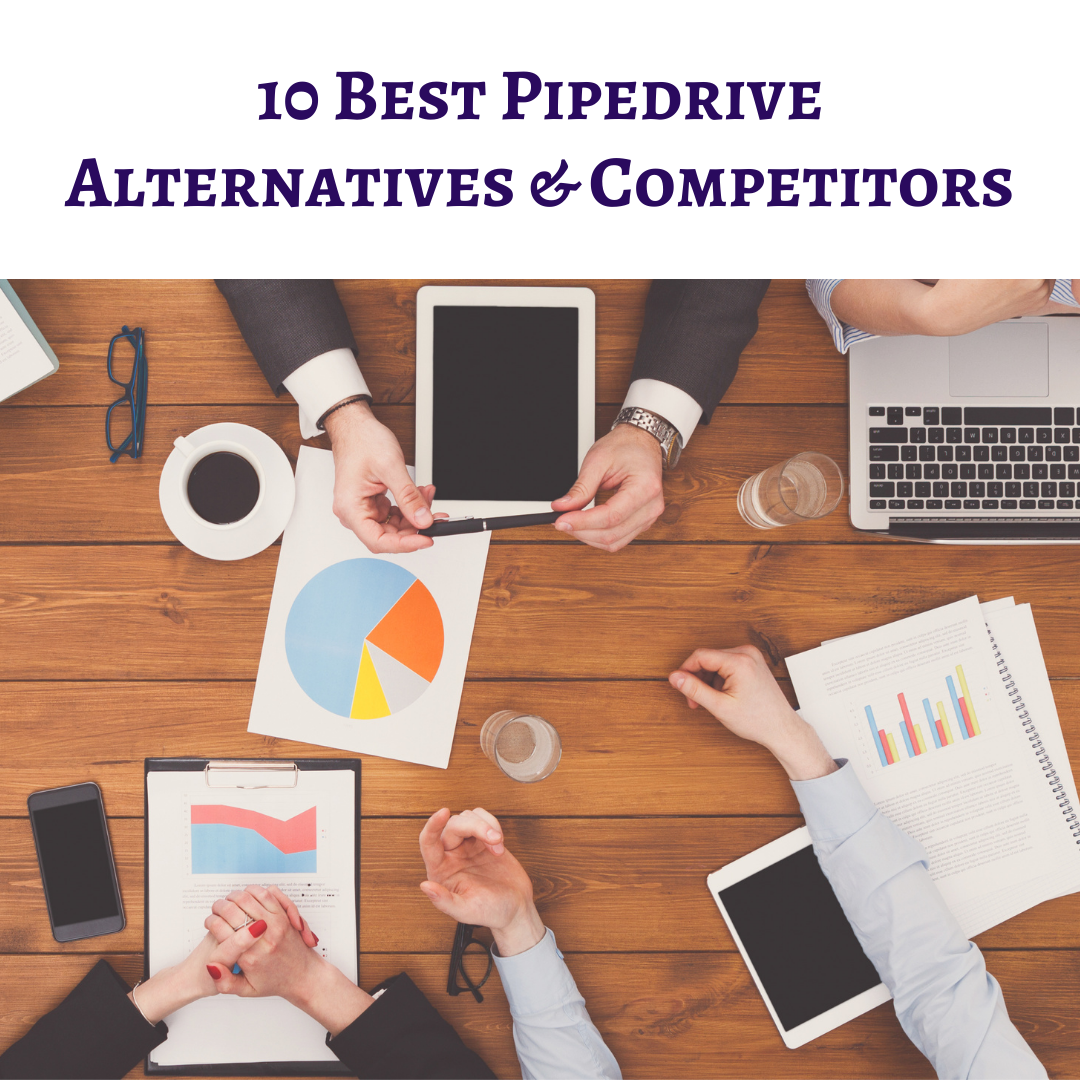 10 Best Pipedrive Alternatives & Competitors