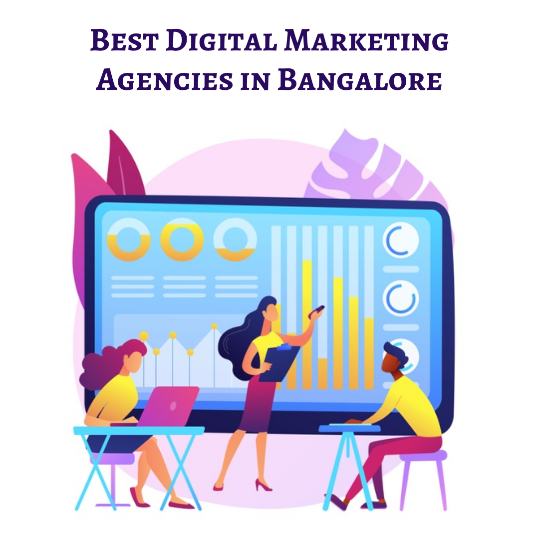 15 Best Digital Marketing Agencies in Bangalore