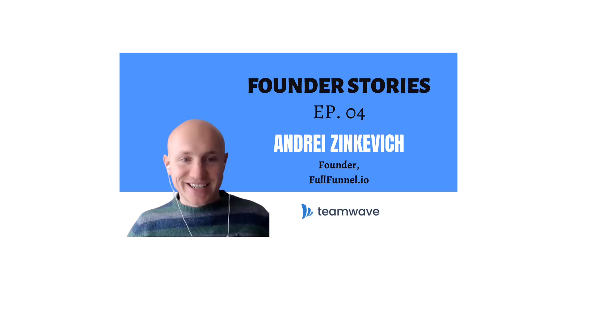 How FullFunnel.io helps B2B companies to boost their sales? | with Founder Andrei Zinkevich