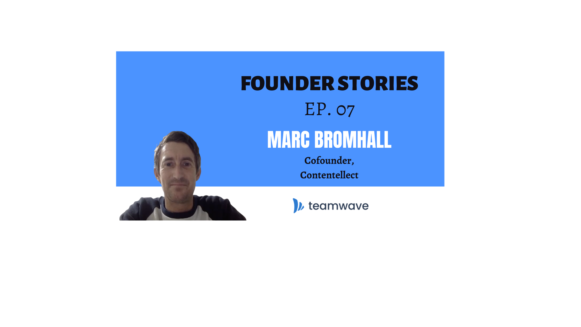Contentellect (Blog Management for Small Businesses) I CoFounder, Marc Bromhall