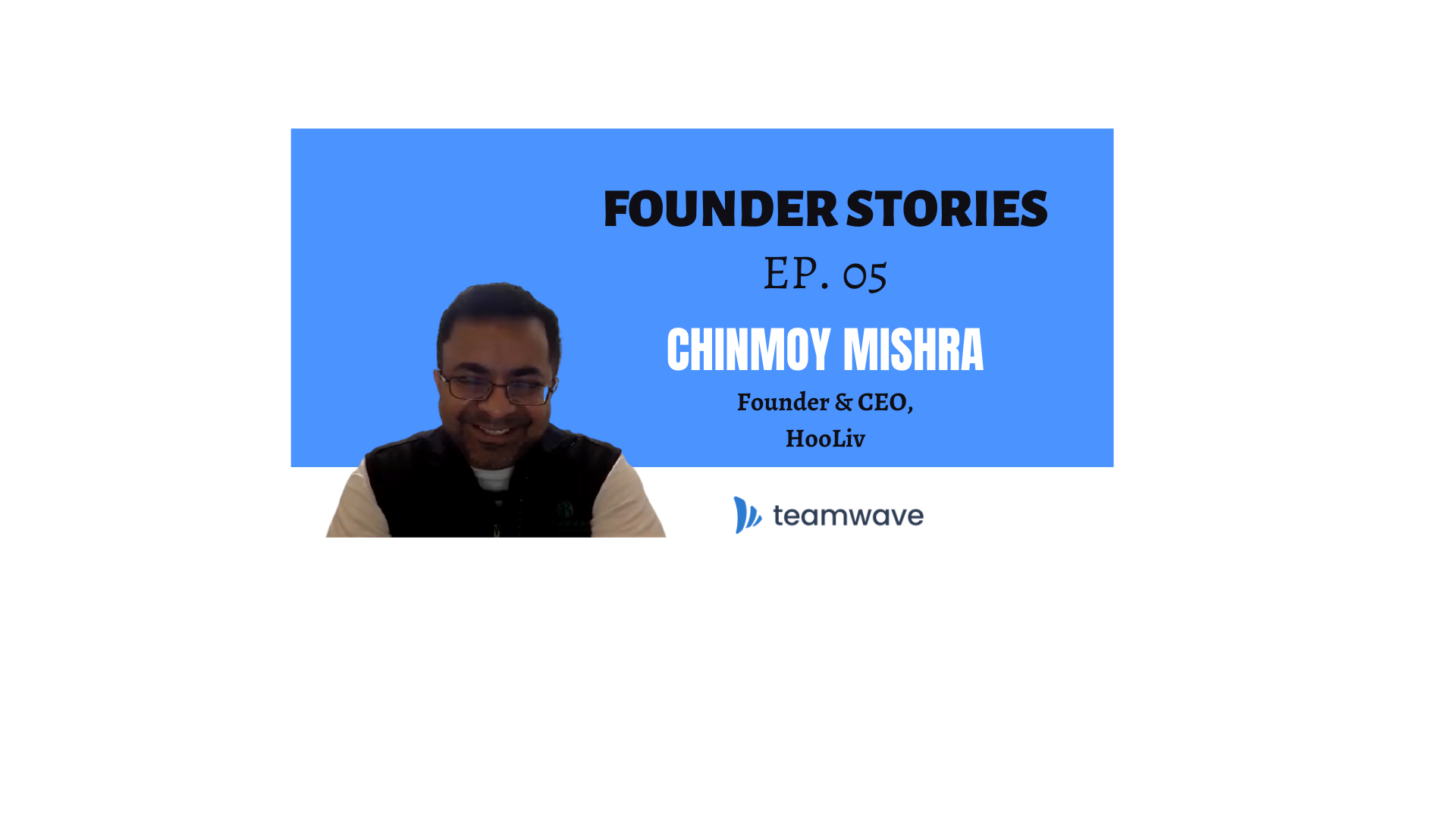 Growth of Hooliv | with Founder & CEO, Chinmoy Mishra